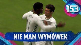 Nie mam wymówek... - FIFA 19 Ultimate Team [#153]