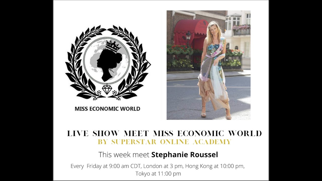 "Superstar Online Academy  Live Show ""Meet Miss Economic World"" Episode 1"