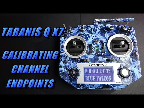 Taranis Q X7: Calibrating Channel Endpoints