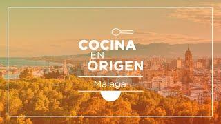 Málaga - Un viaje por la gastronomía de la Costa del Sol con Cocina en Origen