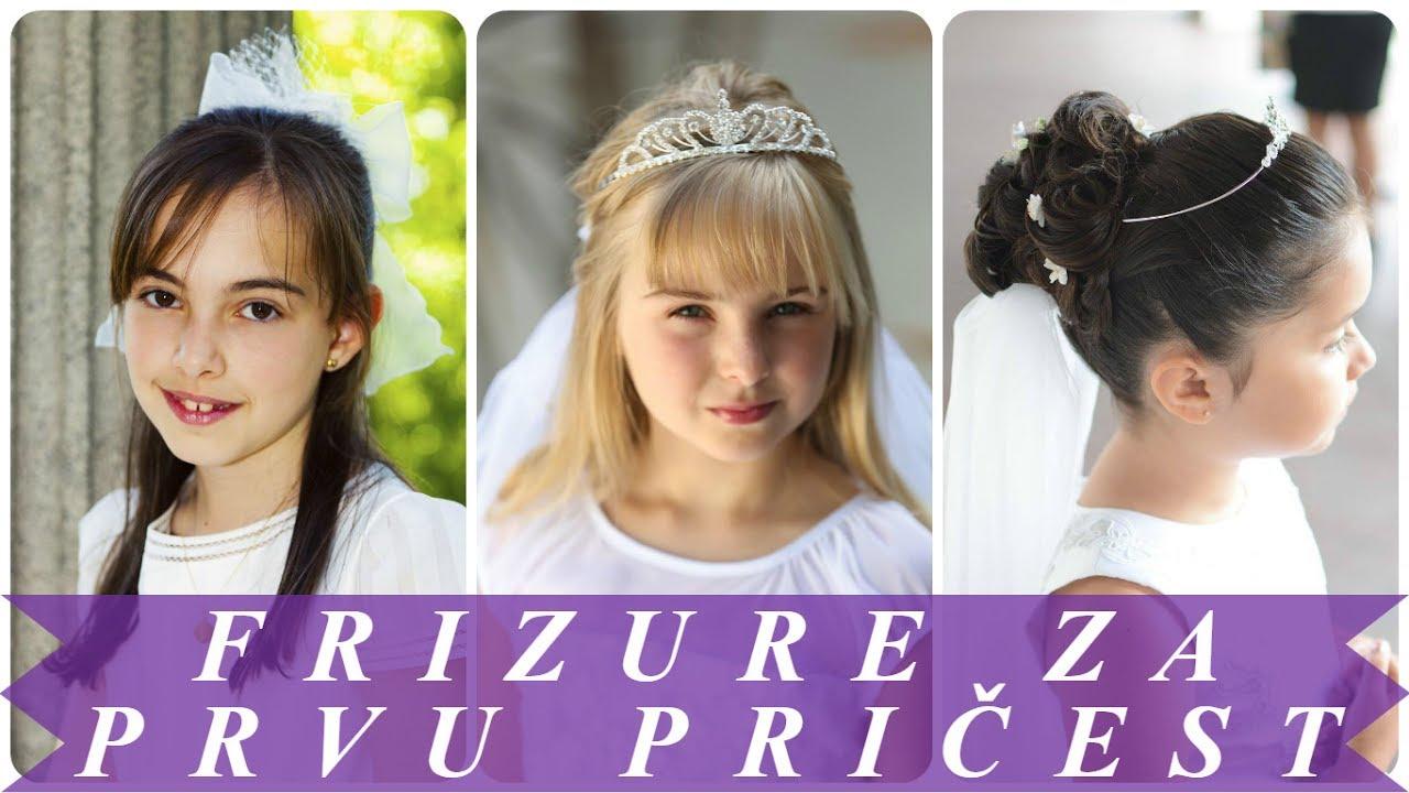 Najljepše Frizure Za Prvu Pričest Za Djevojčice Youtube