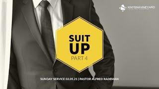 Sunday Service 02 May 2021 | Suit Up (Part 4) | Pastor Alfred Rademan | Knysna Vineyard