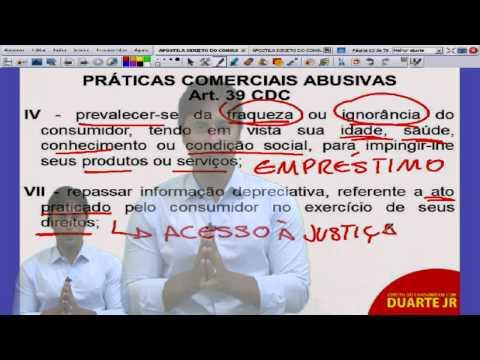 Direito do Consumidor – Práticas Comerciais Abusivas no CDC - Prof. Duarte Jr. - Aula 11/14.