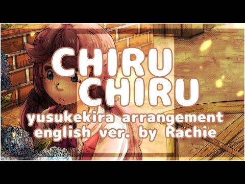 ChiruChiru ♥ English ver【yusukekira ft. rachie】 ちるちる