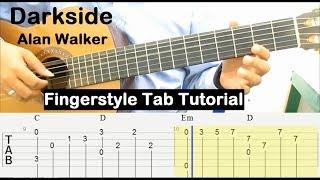 Gambar cover Alan Walker Darkside Guitar Tab Fingerstyle Tutorial - Guitar Lessons for Beginners