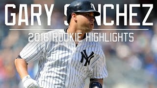 Gary Sanchez | 2016 Rookie Highlightsᴴᴰ