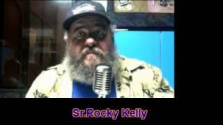 Sr.Rocky Kelly cu su comentario Sencacional