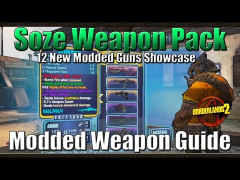 Borderlands 2 | Soze Weapon Pack | 12 New...