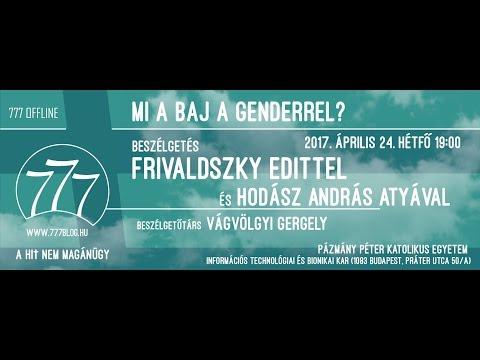 777OFFLINE - Frivaldszky Edit és Hodász András: Mi a baj a genderrel?