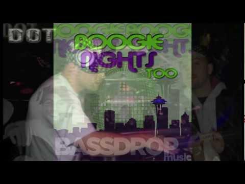DOT DIGGLER  Boogie Nights 2  BASSDROP MUSIC Mix Release