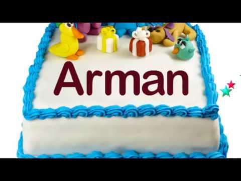 Happy Birthday Arman Youtube
