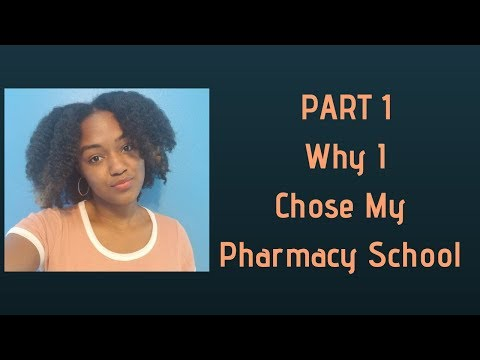 why-i-chose-my-pharmacy-school-part-1