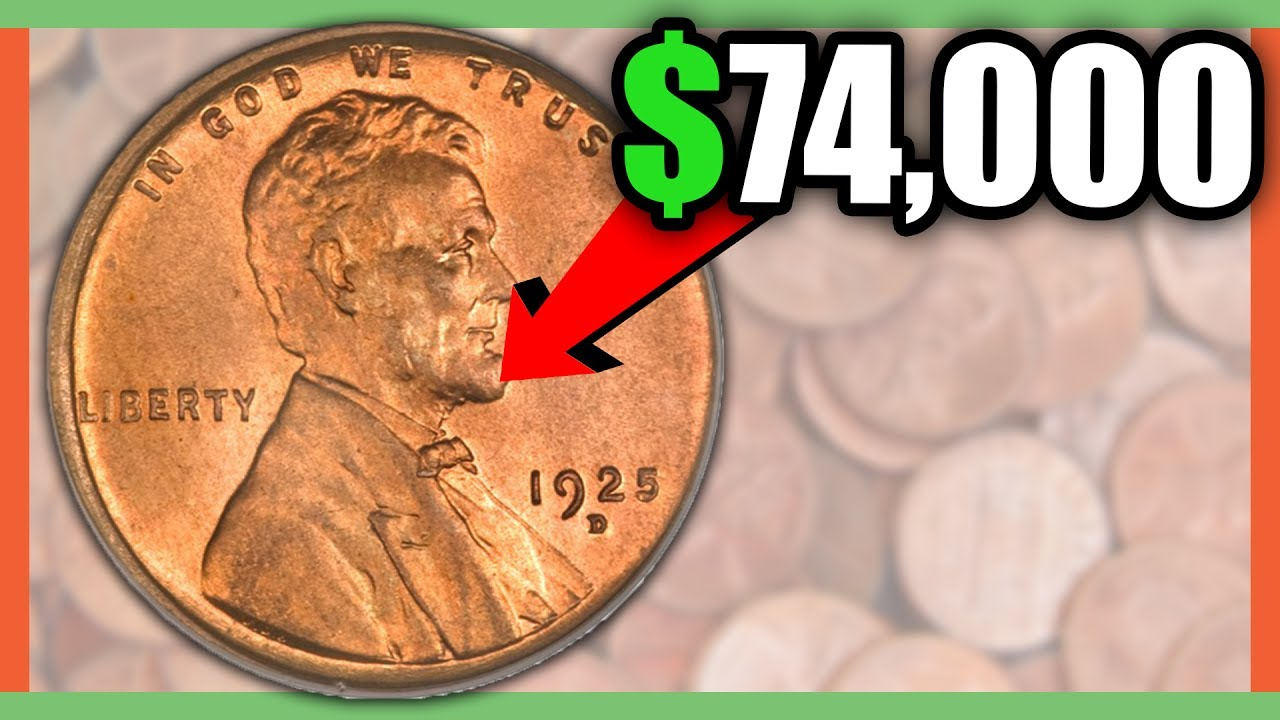 74000 Penny Worth Money 1925 Penny Rare Lincoln Cents To Search For