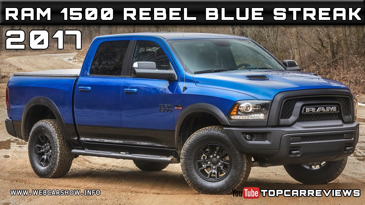 2017 Ram 1500 Rebel Blue Streak Review Rendered Price Specs Release Date