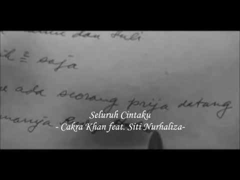 Cakra Khan feat. Siti Nurhaliza - Seluruh Cintaku