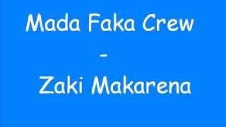 Mada Faka Crew - Zaki Makarena