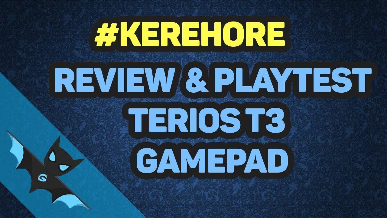 Review Dan Ujicoba Terios T3 Gamepad [INDONESIA] #KEREHORE