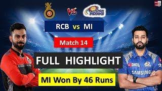 VIVO IPL 2018 : RCB vs  MI MATCH FULL HIGHLIGHT !!