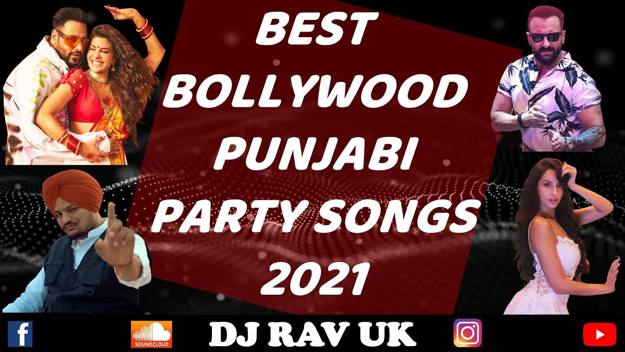 BOLLYWOOD PARTY SONGS 2021   PUNJABI PARTY SONGS 2021 ...