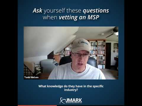 Ask yourself these questions when vetting an MSP