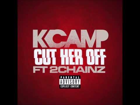 K Camp - Cut Her Off ft. 2 Chainz [Explicit] (Audio)