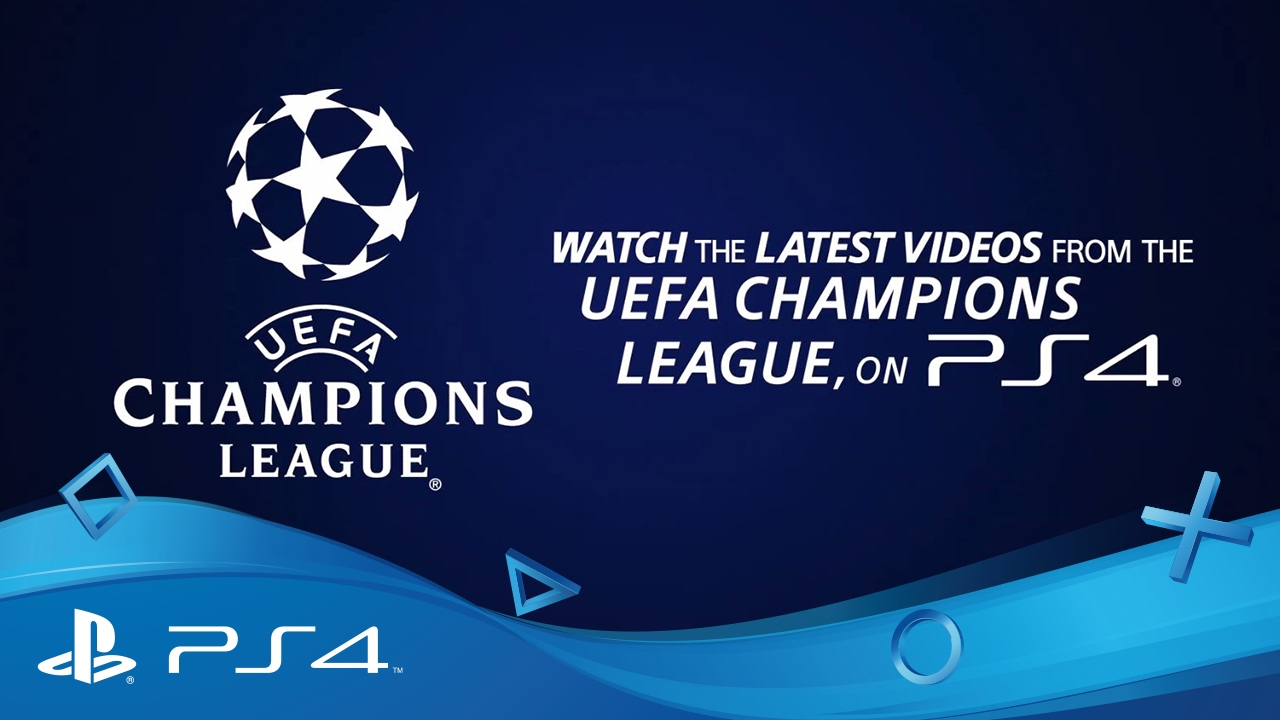 PlayStation F C  UEFA Champions League App | What's New | PS4