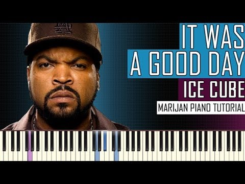 How To Play: Ice Cube - It Was A Good Day | Piano Tutorial