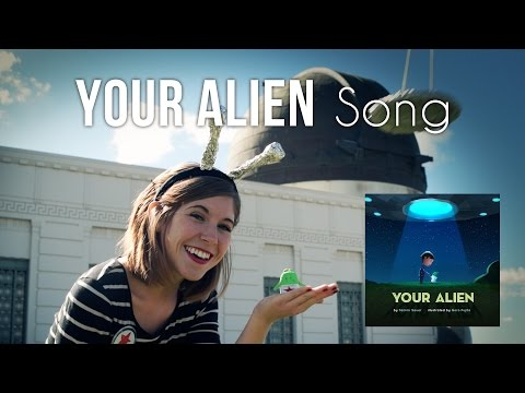 YOUR ALIEN Song - Emily Arrow (book by Tammi Sauer, illustrated by Goro Fujita)