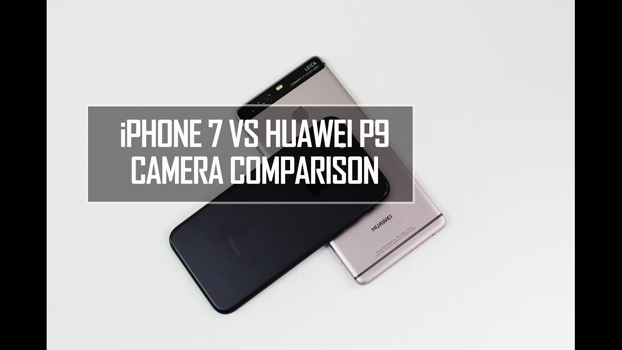 Huawei P9 Vs Iphone 5s Camera