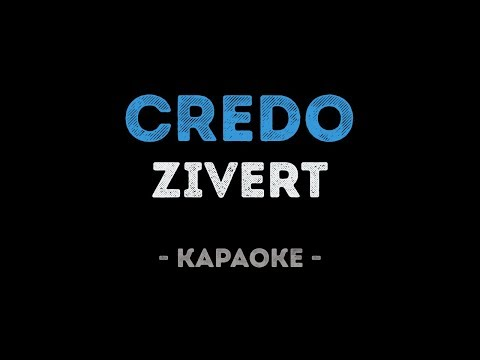 Zivert - Credo (Караоке)