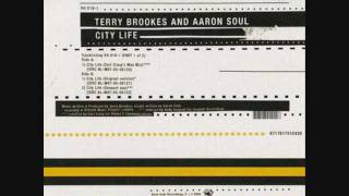 Terry Brookes & Aaron Soul - City Life (Carl Craig