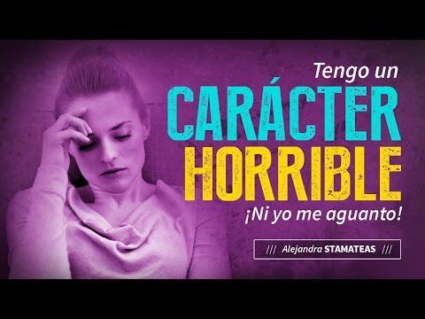 Tengo un carácter horrible, ¡ni yo me aguanto! por Alejandra Stamateas
