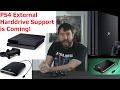 PS4 Is Getting External Harddrive Support! - Adam Koralik