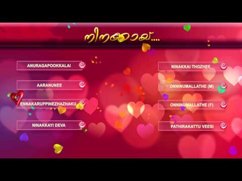 Ninakkai | Romantic Malayalam Songs | Audio Jukebox