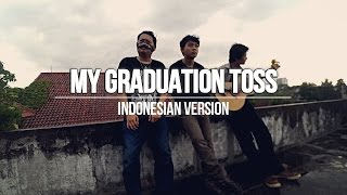 My Graduation Toss - Sakura Gakuin ( さくら学院 ) [Indonesian Version] | COVER