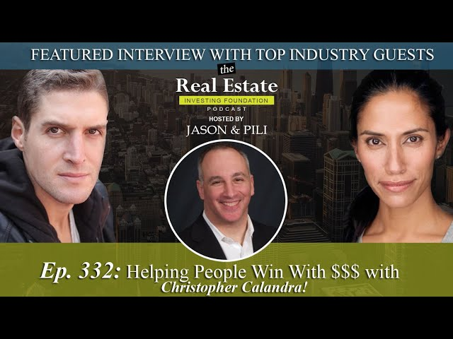 Ep. 332: Helping People Win With $$$ with Christopher Calandra!