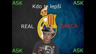 Kdo je lepši Barca alebo REAL  /ASK EDKO/ #7