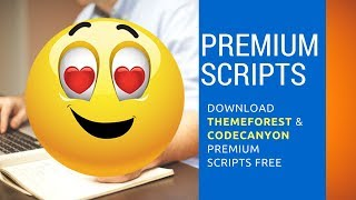 Downloady Any Premium Scripts Plugins CMS Apps ThemeForest & CodeCanyon Free
