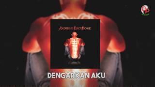 Download Video ANDRA AND THE BACKBONE - Dengarkan Aku [LIRIK] MP3 3GP MP4