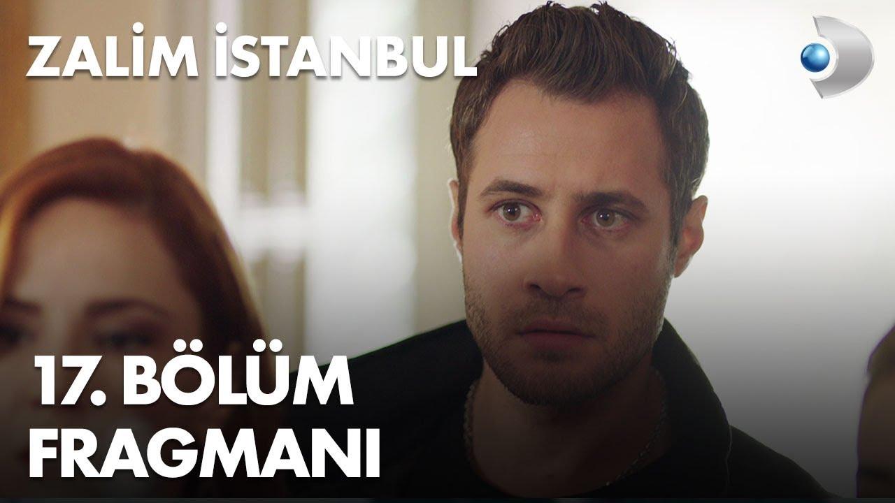 Zalim İstanbul 17. Bölüm Fragmanı