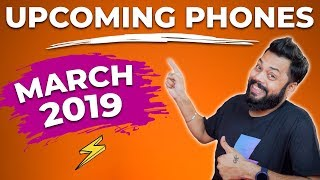 TOP 10 UPCOMING MOBILE PHONES IN INDIA MARCH 2019 ⚡⚡⚡