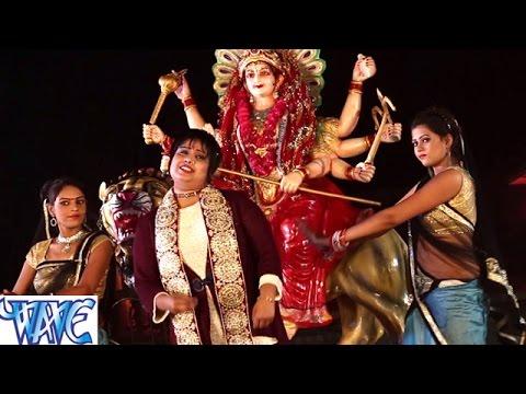 2017 का सबसे सुपर हिट देवी गीत - Durga Pooja - Devi - Bhojpuri Devi Geet 2017