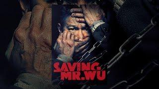 Saving Mr. Wu