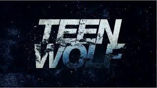 Заставка - Волчонок (5 сезон) | Intro - Teen Wolf (season 5)