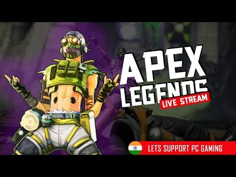 Apex Legends Live India Playing Ranks? Normal ? Lets see Support the stream Subscribe .