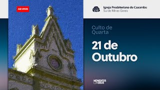 Momentos com Deus - Culto de Quarta-Feira (21/10/2020)