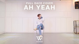 WINNER(위너) - AH YEAH (아예) Dance Cover / Cover by Hyung Joon (Mirror Mode)