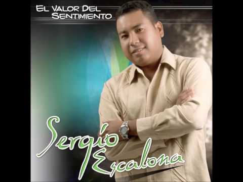 Sergio Escalona - Que Tienes Tu?