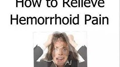 How to RELIEVE HEMORRHOID Pain | How to EASE Hemorrhoid PAIN| Home REMEDIES for HEMORRHOID Pain