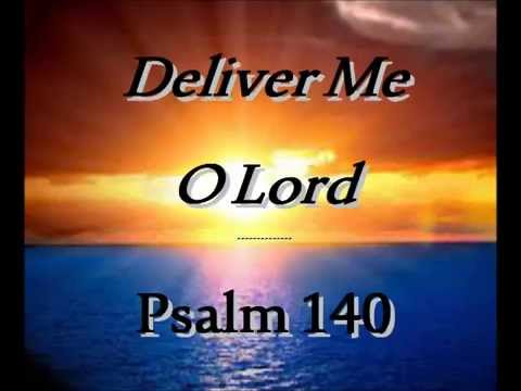 Deliver me O Lord